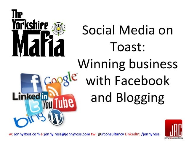 Yorkshire Mafia Social Media on Toast - Facebook & Blogging