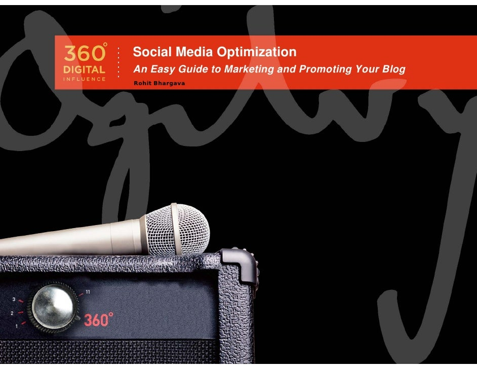 Social Media Optimization An Easy Guide to Marketing and Promoting Your Blog Rohit Bhargava