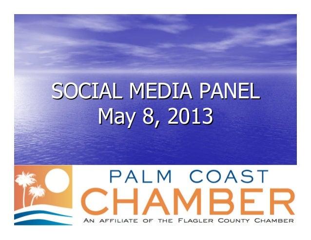 SOCIAL MEDIA PANELSOCIAL MEDIA PANELMay 8, 2013May 8, 2013