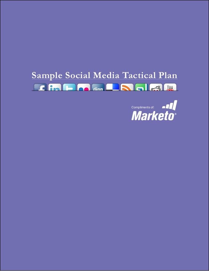 Sample Social Media Tactical Plan                      Compliments of: