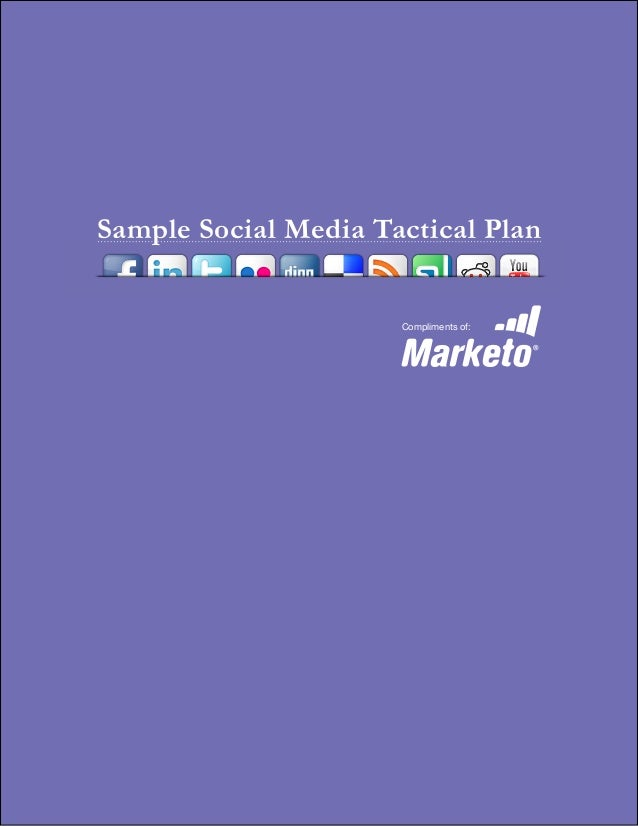 Sample Social Media Tactical Plan Compliments of: