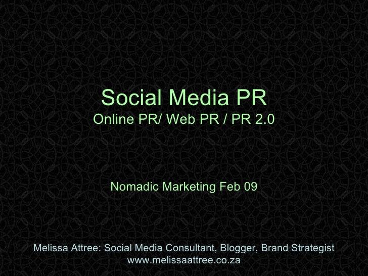 Social Media PR Nomadic Marketing Feb09