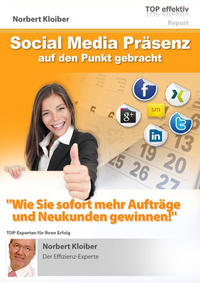 Mehr neue Kunden durch die passende Social Media Strategie Seite 2 Mehr neue Kunden durch die passende Social Media Strate...