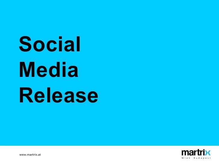 Social  Media  Release