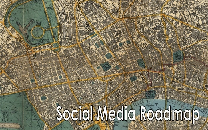 Social Media Road Map Slide Deck