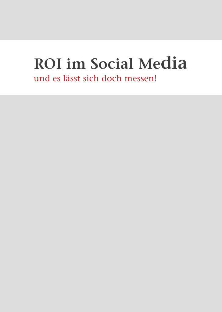 ROI im Social Media Marketing - und es lässt sich doch messen!ROI im Social Mediaund es lässt sich doch messen!Robert Just...