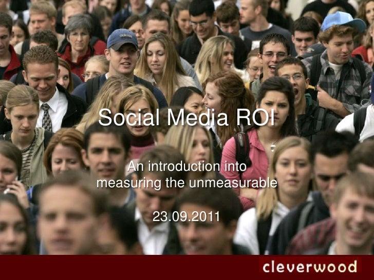 Social Media ROI - measuring the unmeasurable