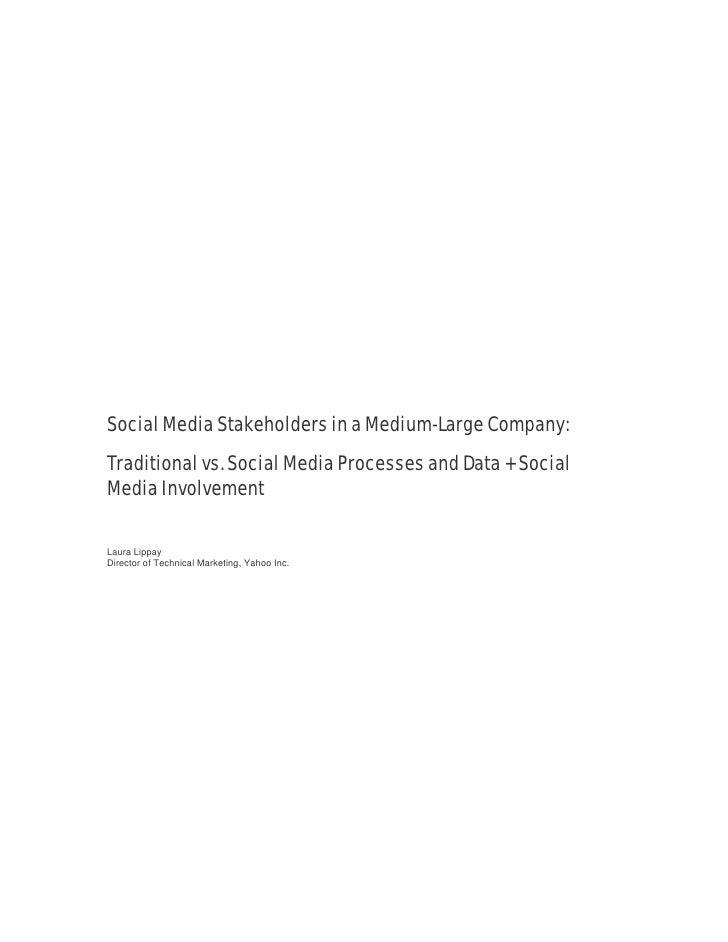 Social Media Stakeholders in a Medium-Large Company: Traditional vs. Social Media Processes and Data + Social Media Involv...