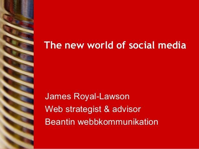 The new world of social media