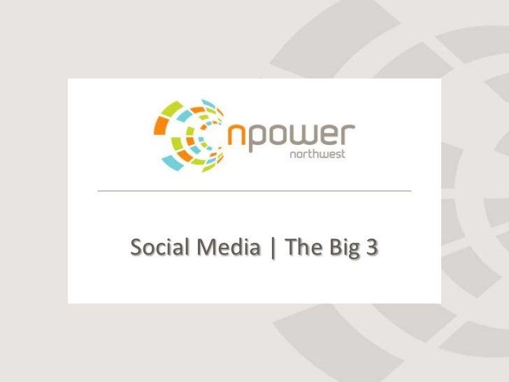 Social Media | The Big 3<br />