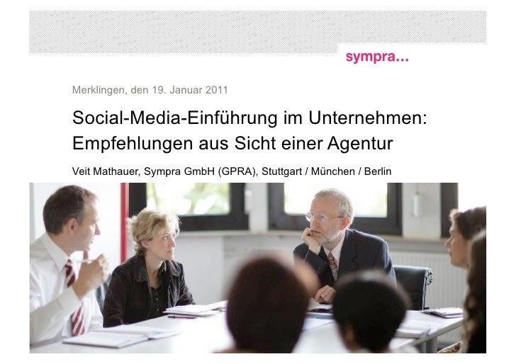 """""""Social-Media-Einführung im Unternehmen: Empfehlungen aus Sicht einer Agentur"""" - Tutorial auf der MiPo11 in Merklingen am ..."""