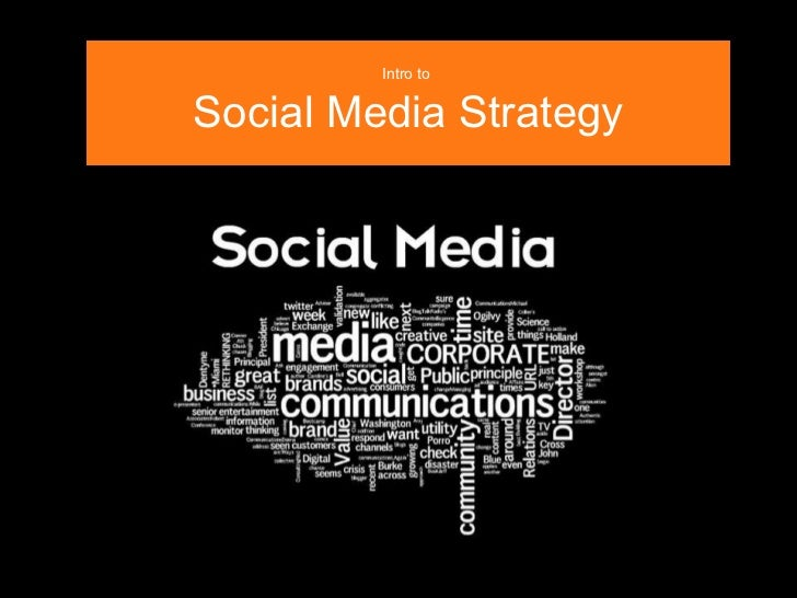 Intro to  Social Media Strategy