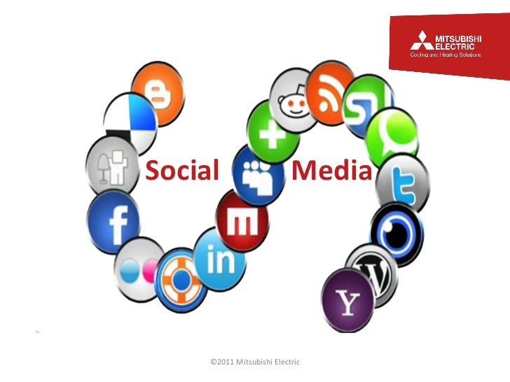Social  Media ©2011 Mitsubishi Electric