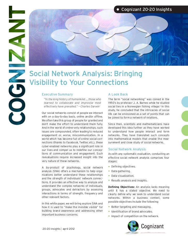 • Cognizant 20-20 InsightsSocial Network Analysis: BringingVisibility to Your Connections   Executive Summary             ...