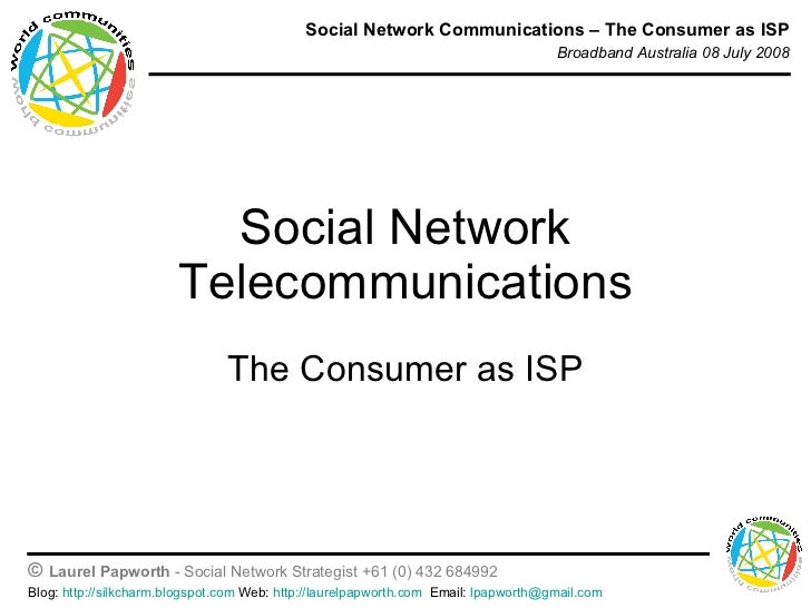 Social Network Telecommunications The Consumer as ISP