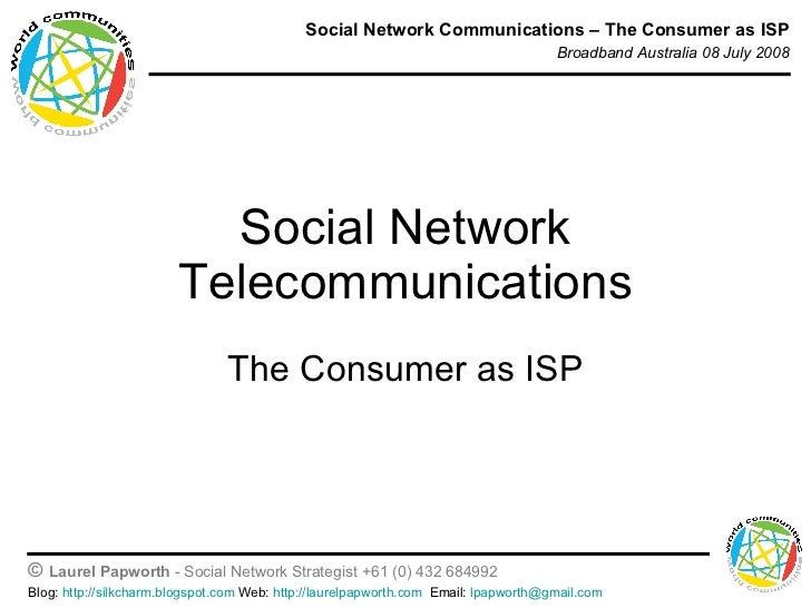 Social Network Telecommunications