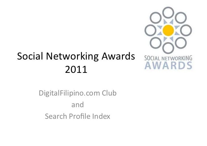 Winners: DigitalFilipino - Search Profile Index Social Networking Awards 2011