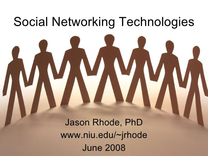 Social Networking Technologies