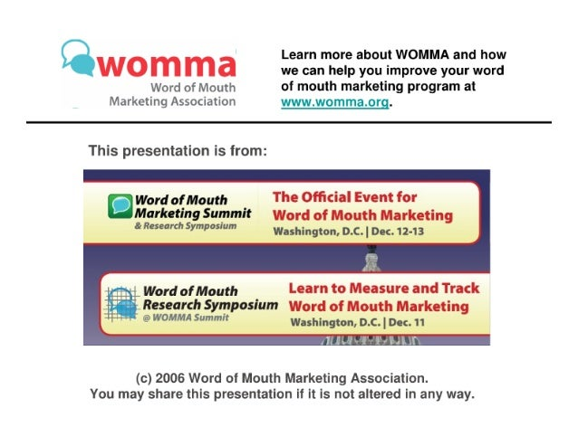 Learn more about WOMMA and how we can help you improve your word  Word of Mouth of mouth marketing program at Marketing As...