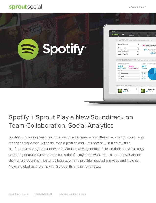 Case Study: Spotify & Sprout Social
