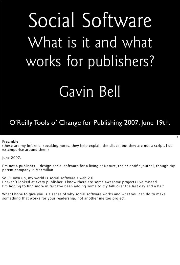 Social Software              What is it and what              works for publishers?                                  Gavin...