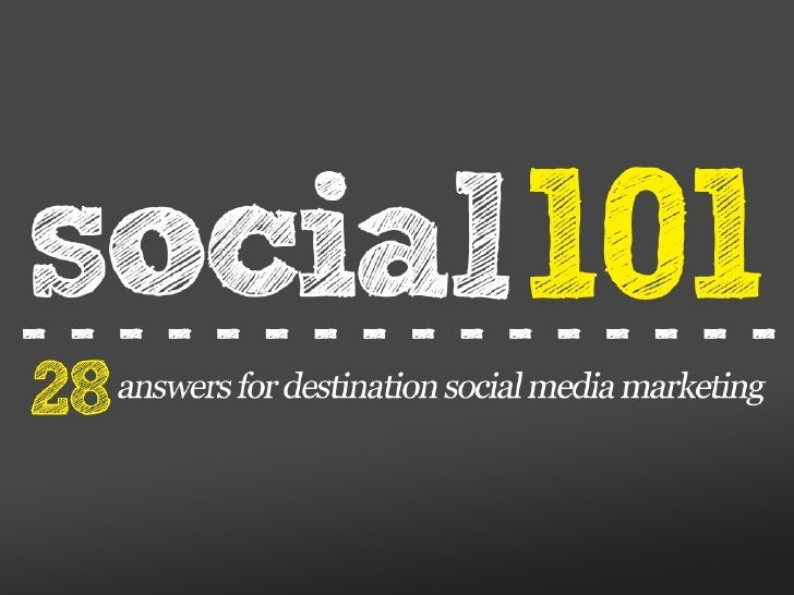Social Media 101 - 28 answers for destination social media marketing.