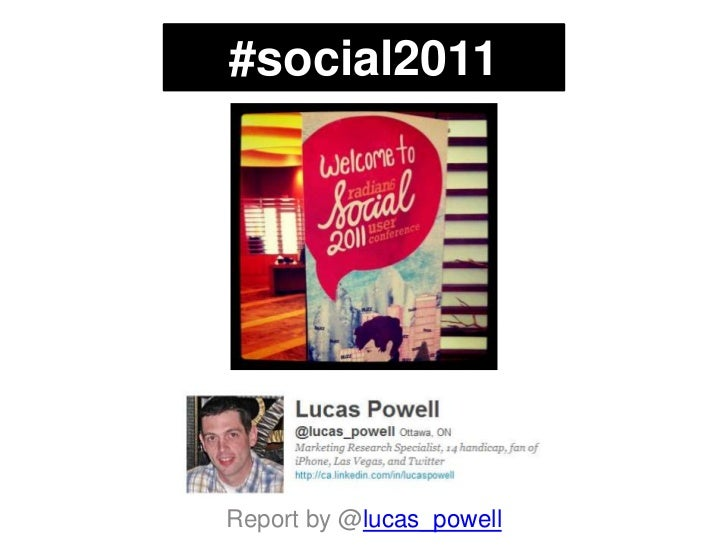 #social2011<br />Report by @lucas_powell<br />