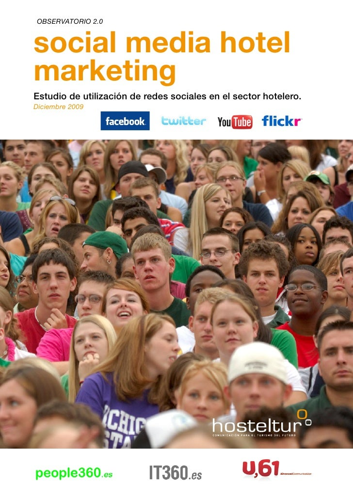 OBSERVATORIO 2.0    social media hotel marketing Estudio de utilización de redes sociales en el sector hotelero. Diciembre...
