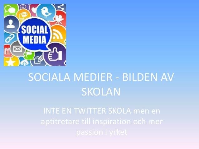 Sociala medier   bilden av skolan