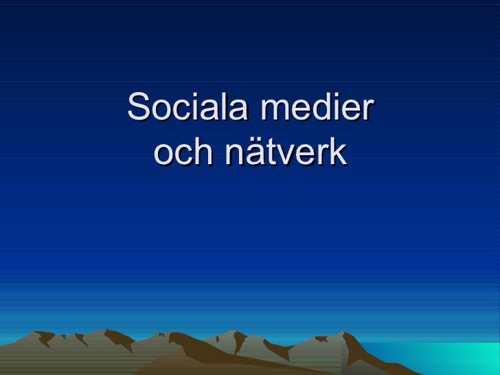 Sociala medier och nätverk