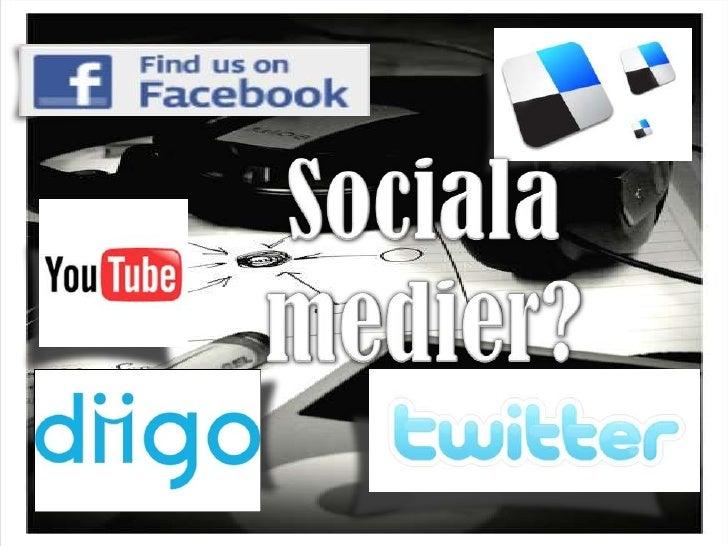 Sociala medier?<br />