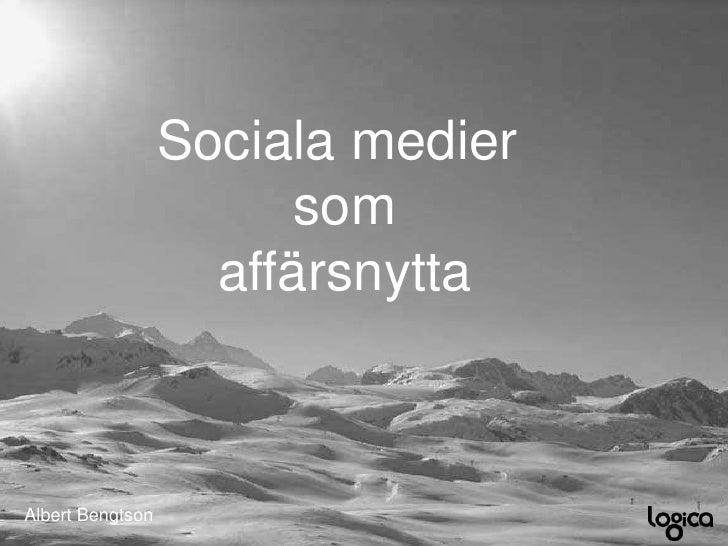 Sociala Medier Och Affärsnytta -  Albert Bengtson
