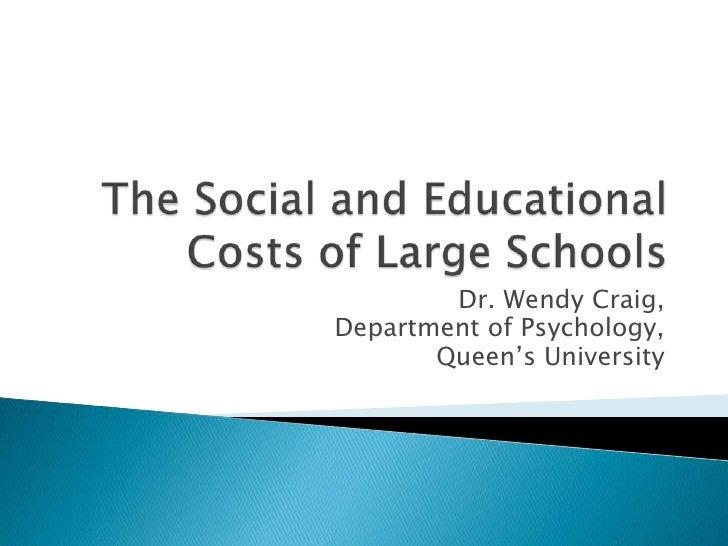 Dr. Wendy Craig,Department of Psychology,       Queen's University