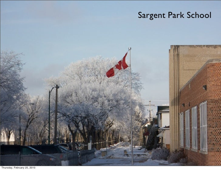 Sargent Park School     Thursday, February 25, 2010