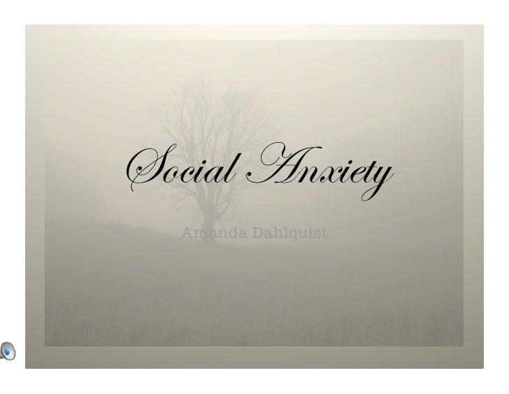 Social Anxiety    Amanda Dahlquist