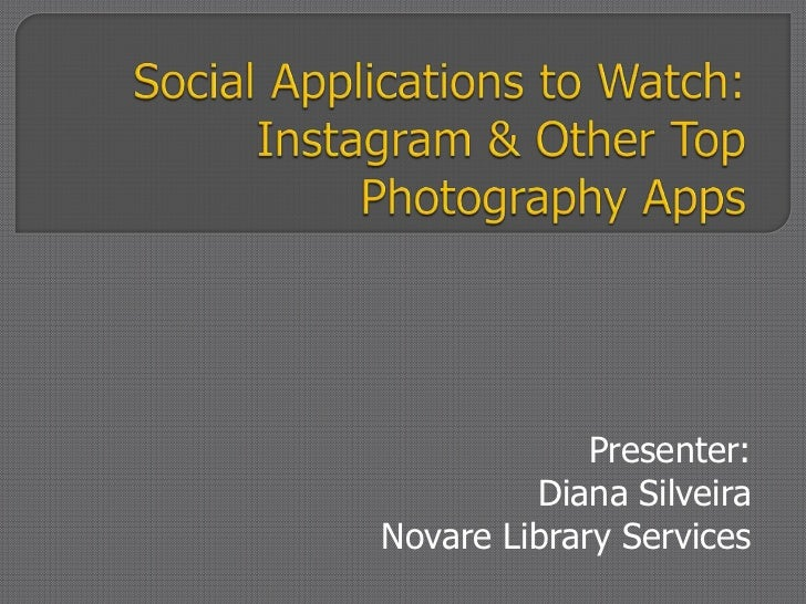 Social Media to Watch: Instagram and other photo apps