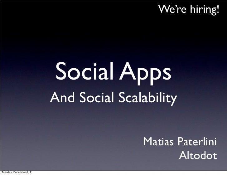 Social apps & social scalability
