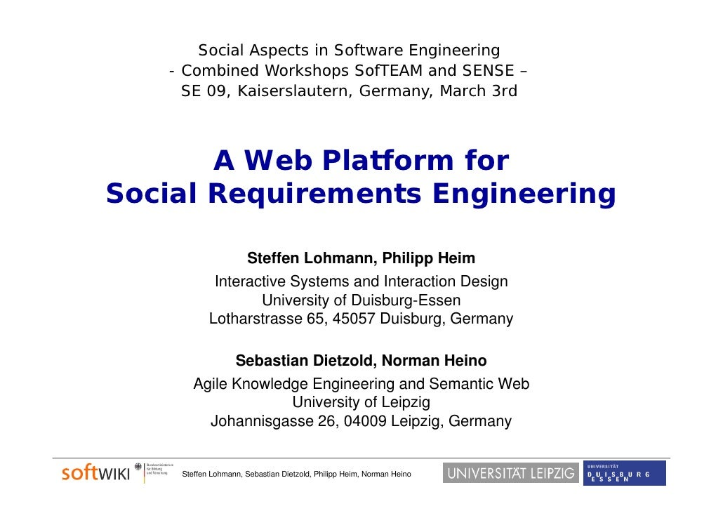 Social Aspects in Software Engineering    - Combined Workshops SofTEAM and SENSE –      SE 09, Kaiserslautern, Germany, Ma...
