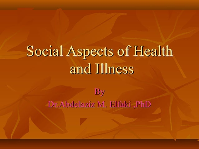 Social aspects of health and illness