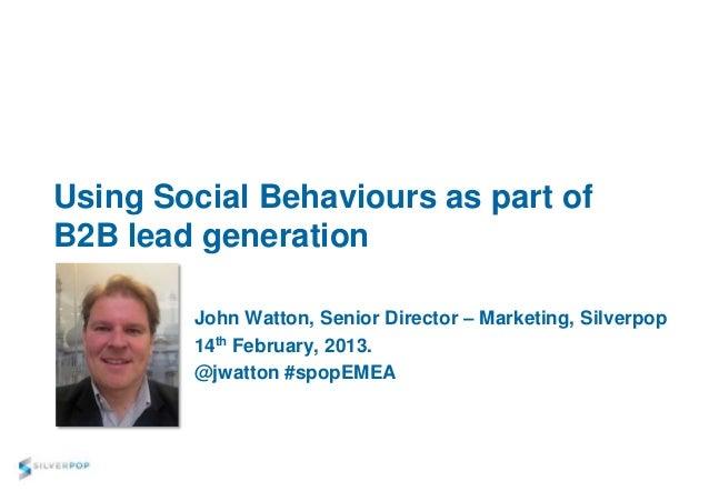Using Social Behaviours as part of B2B lead generation
