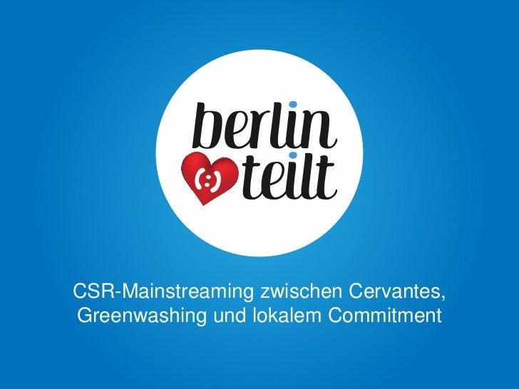 CSR-Mainstreaming zwischen Cervantes,Greenwashing und lokalem Commitment