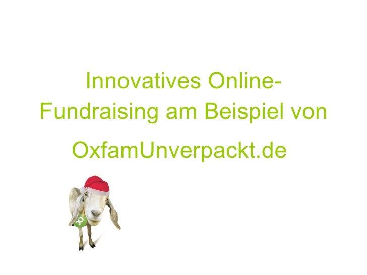 Innovatives Online-Fundraising am Beispiel von OxfamUnverpackt.de