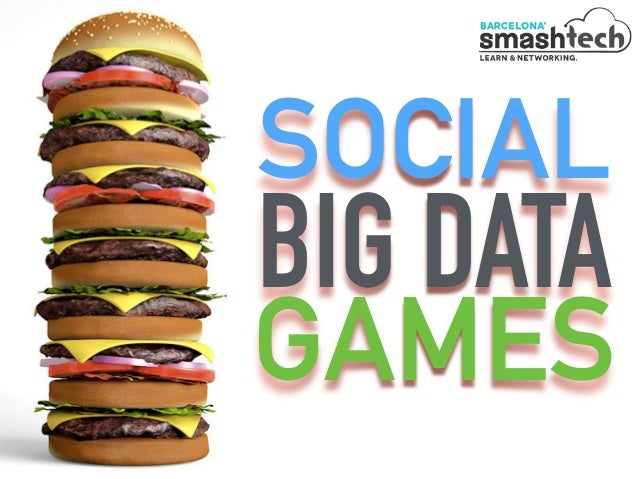 SOCIAL BIG DATA GAMES
