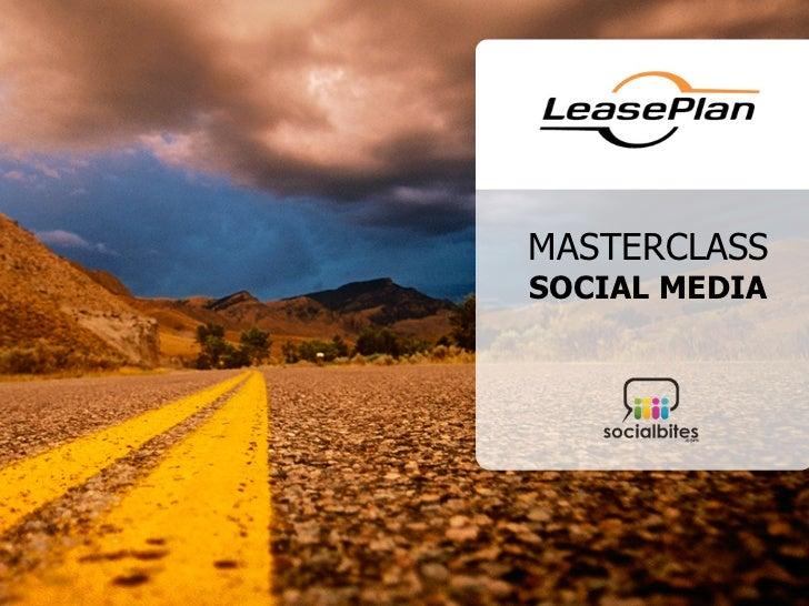 Social Media Masterclass - LeasePlan 2011