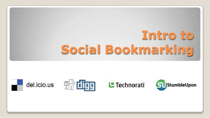 Intro to Social Bookmarking