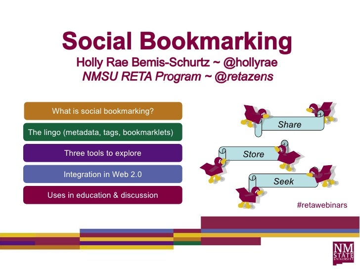 What is social bookmarking? The lingo (metadata, tags, bookmarklets)  Three tools to explore Integration in Web 2.0 Uses i...