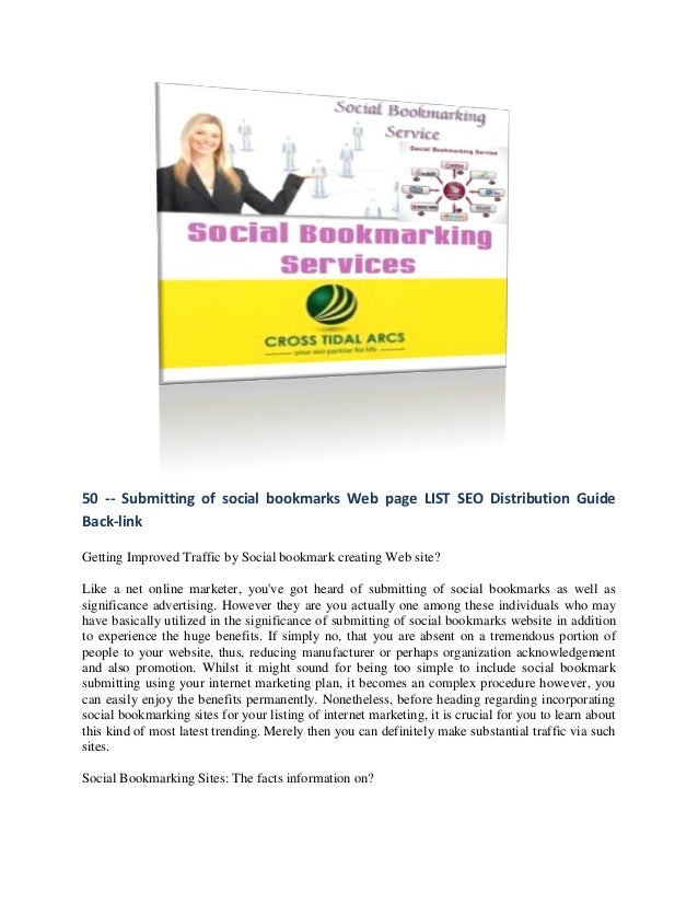 50 -- Submitting of social bookmarks Web page LIST SEO Distribution GuideBack-linkGetting Improved Traffic by Social bookm...