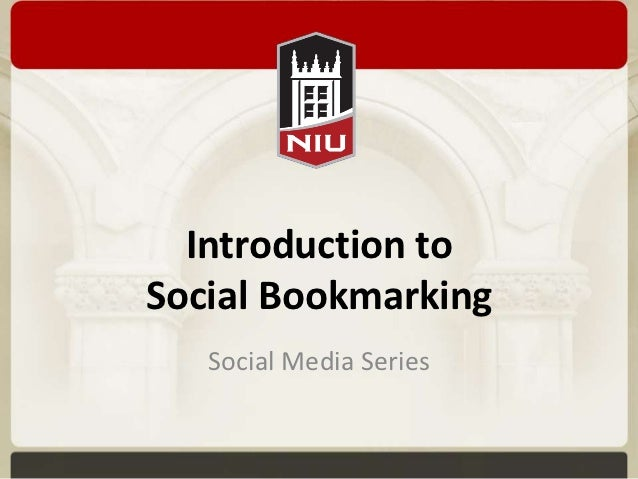Introduction toSocial Bookmarking   Social Media Series