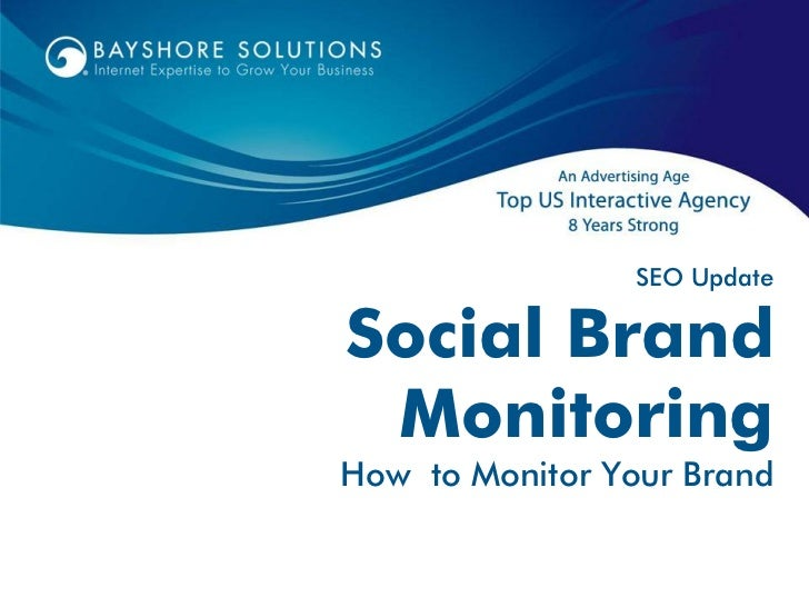 SEO UpdateSocial Brand MonitoringHow to Monitor Your Brand