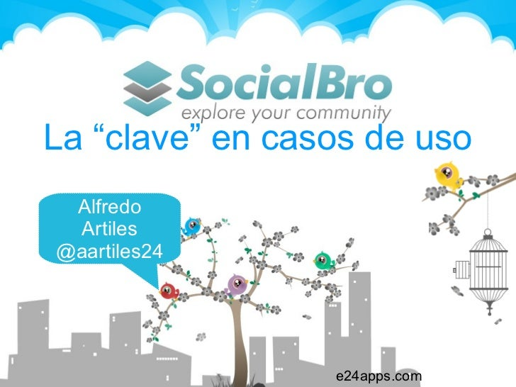 Socialbro para Twitter en Campus Party Valencia 2011